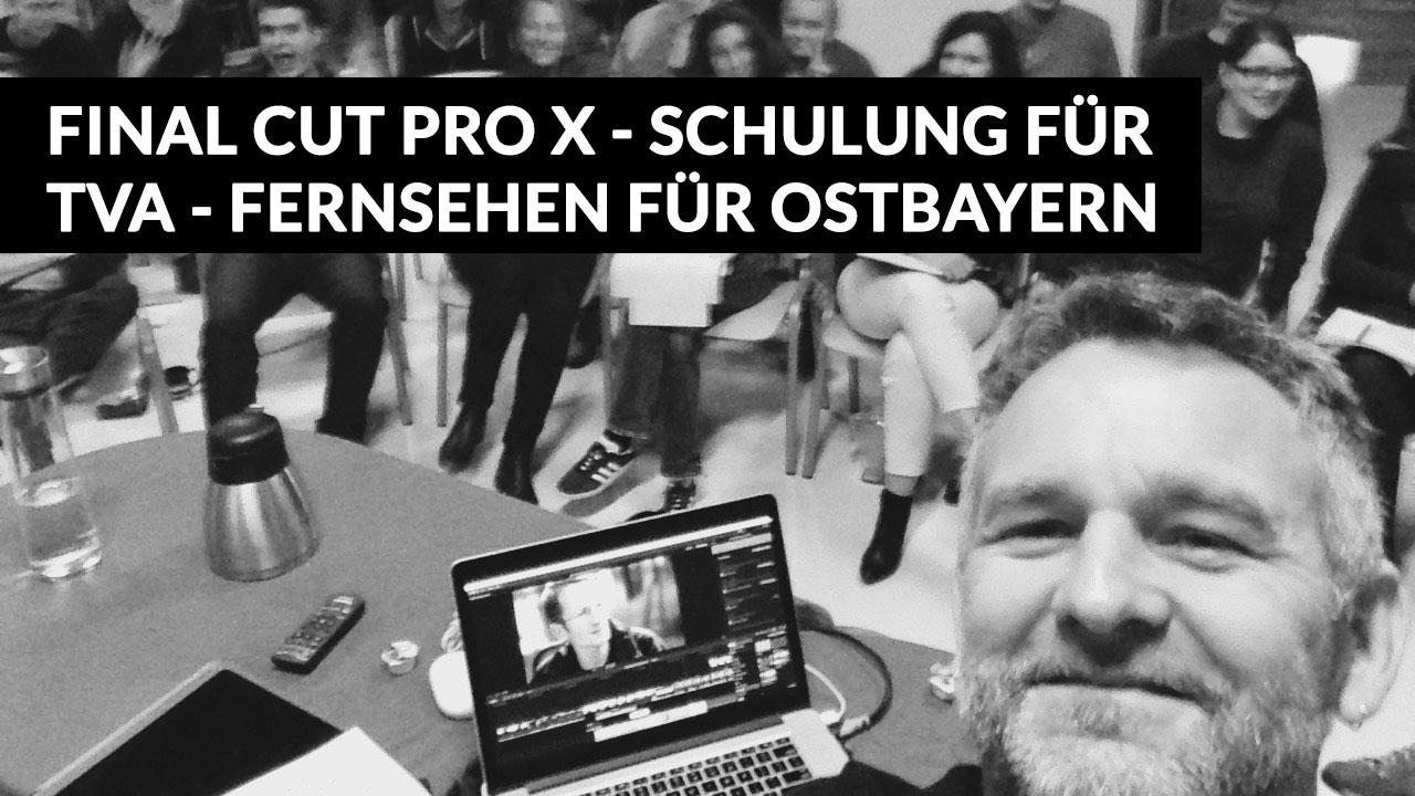Final Cut Pro X Schulung TVA Ostbayern