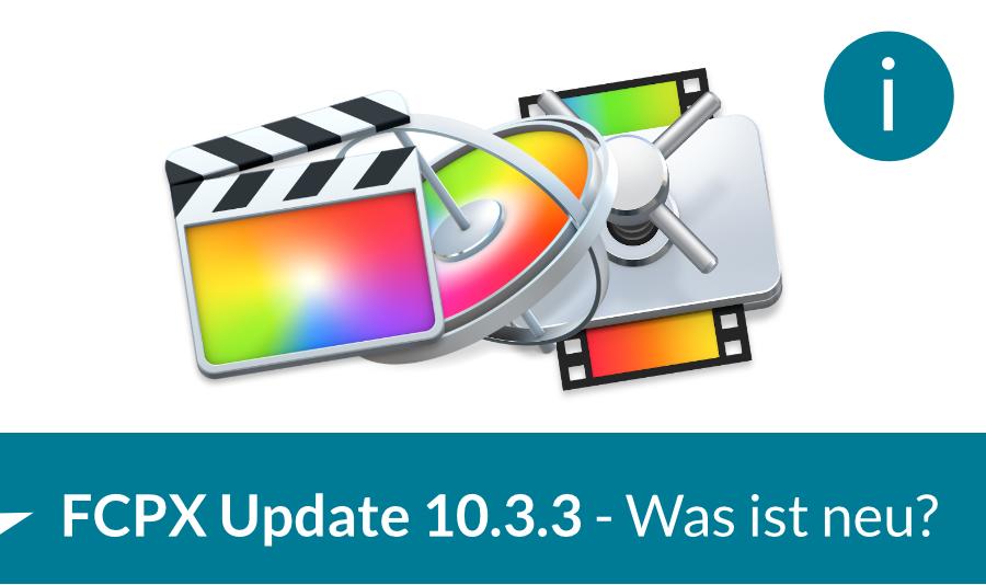 FCPX Update 10.3.3